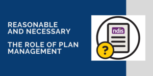role of NDIS plan management