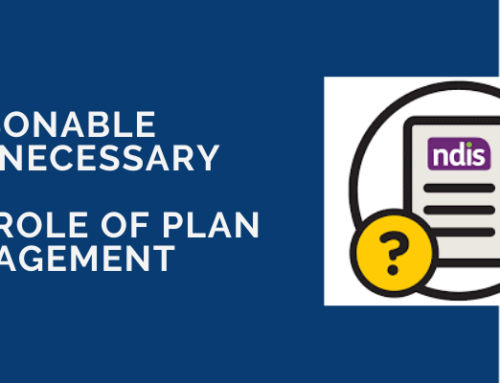 Reasonable and Necessary –  the Role of Plan Management